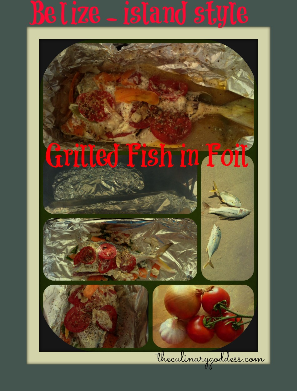 Grilled fish in foil belize island style saturday for Grill fish in foil